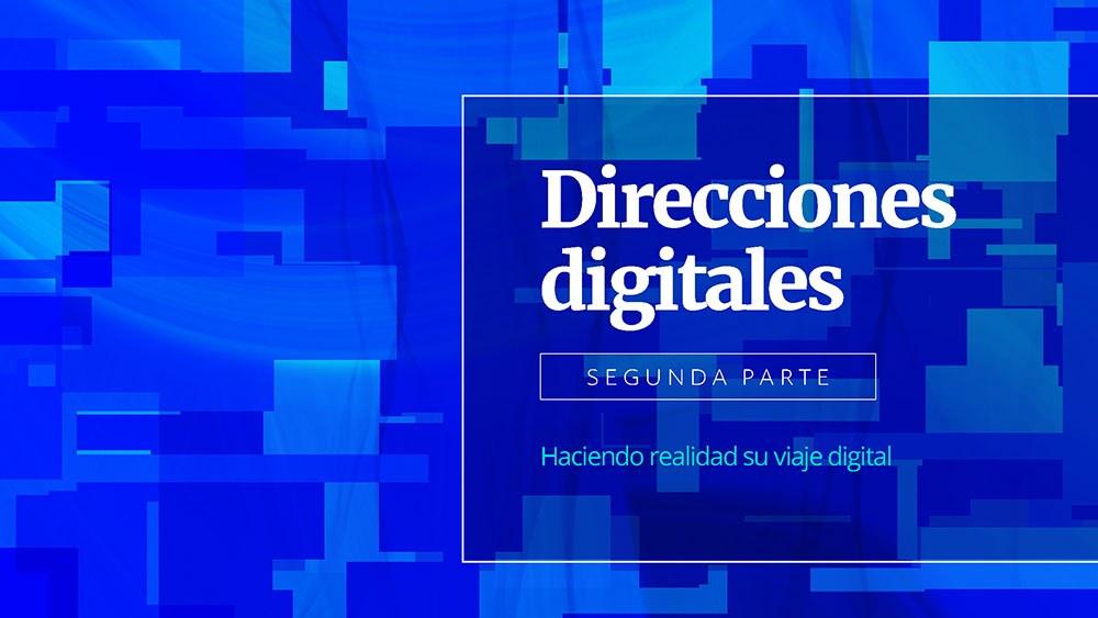 Direcciones Digitales Segunda Parte